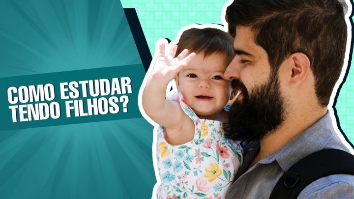 Como estudar tendo filhos?   Fernando Mesquita